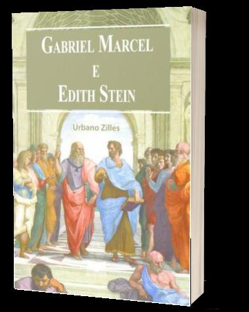 Gabriel Marcel e Edith Stein - livro de Urbano Zilles