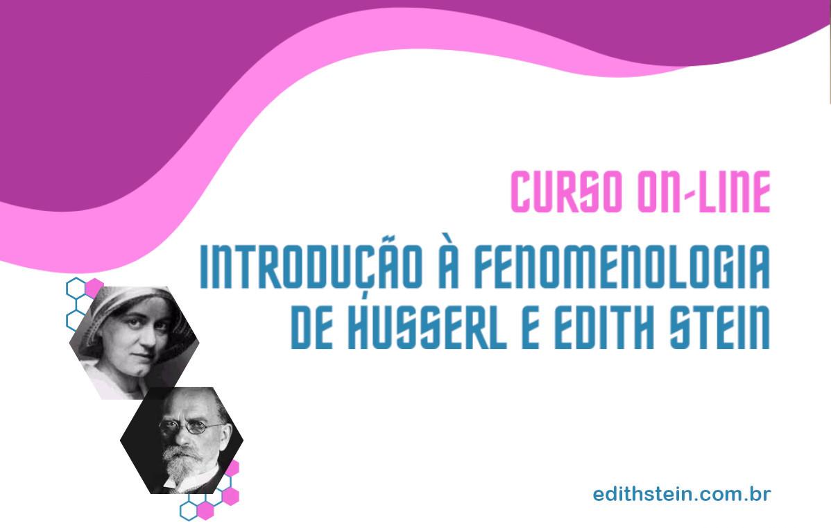 Curso Introdução à Fenomenologia de Husserl e Edith Stein